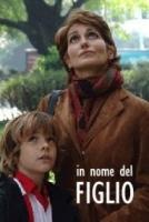 فیلم به نام پسر (دوبله) - In nome del figlio
