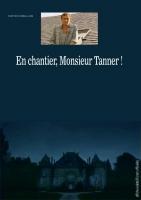 فیلم عمارت آقای تانر (دوبله) - En chantier, monsieur Tanner