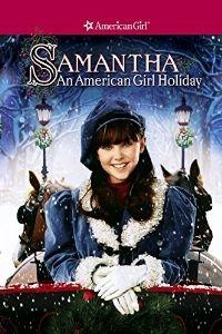 فیلم ماجرای سامانتا (دوبله) - An American Girl Holiday
