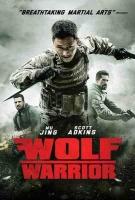 فیلم گرگ مبارز (دوبله) - Wolf Warriors